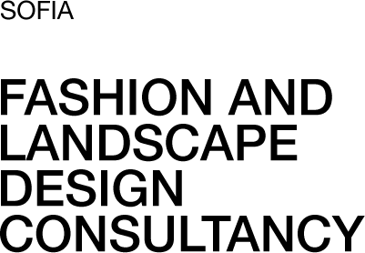 Sofia. Fashion and Landscape Design Consultancy